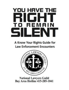 Know Your Rights Guide for Law Encounters, San Francisco