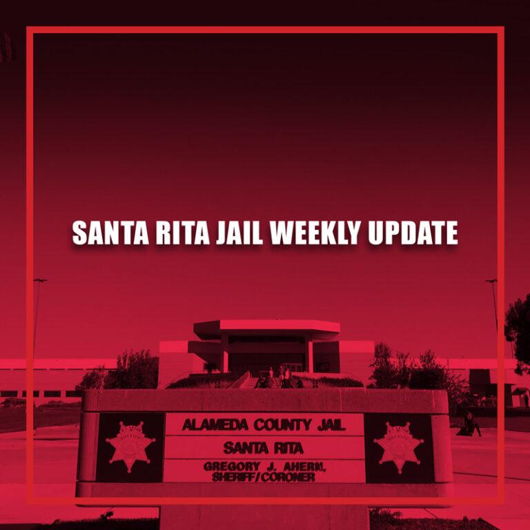 Santa Rita Jail Weekly Update | August 16 - August 22, 2021