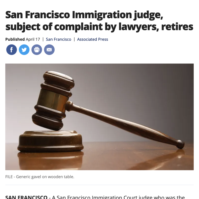 San Francisco Immigration judge, subject of complaint by lawyers, retires