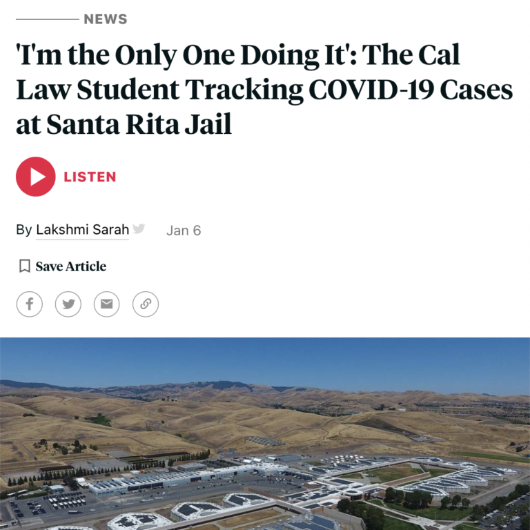 'I'm the Only One Doing It': The Cal Law Student Tracking COVID-19 Cases at Santa Rita Jail